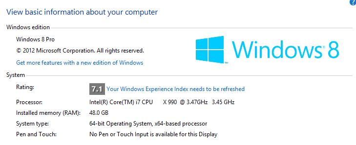 Windows 8 - Installed Memory (RAM): 48.0 GB